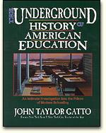 Historia Secreta del sietema educativo, john taylor gatto
